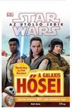STAR WARS - Az utolsó jedik - A galaxis hősei ***