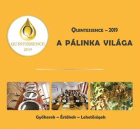 Takács László - A PÁLINKA VILÁGA - QUINTESSENCE - 2019