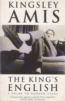 Kingsley Amis - The Kings English [antikvár]