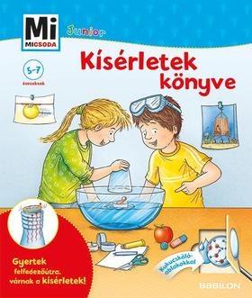 Christina Braun - Mi MICSODA Junior - Kísérletek könyve