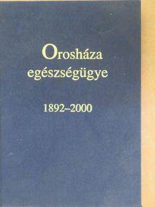 Bacsur Imre - Orosháza egészségügye [antikvár]