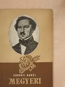 Kárpáti Aurél - Megyeri Károly [antikvár]