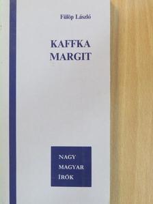 Fülöp László - Kaffka Margit [antikvár]