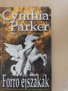 Cynthia Parker - Forró éjszakák [antikvár]