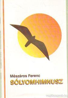 Mészáros Ferenc - Sólyomhimnusz [antikvár]