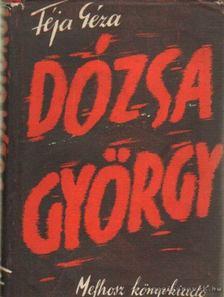 FÉJA GÉZA - Dózsa György [antikvár]