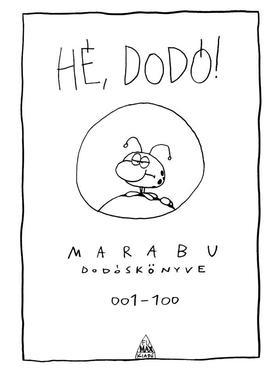 Marabu - Hé, Dodó! - Marabu Dodóskönyve