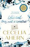 Cecelia Ahern - Utóirat: Még most is szeretlek! ###
