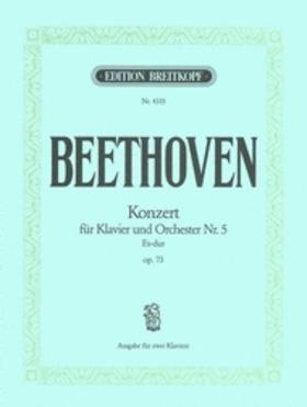 BEETHOVEN - KONZERT FÜR KLAVIER UND ORCHESTER NR.5 ES-DUR OP.73. AUSGABE FÜR ZWEI KLAVIERE