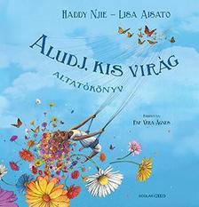 Haddy Njie - Lisa Aisato - Aludj, kis virág - Altatókönyv