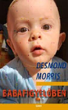 Desmond Morris - Babafigyelőben