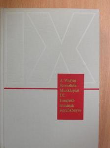 Albert de Coninck - A Magyar Szocialista Munkáspárt IX. kongresszusának jegyzőkönyve [antikvár]