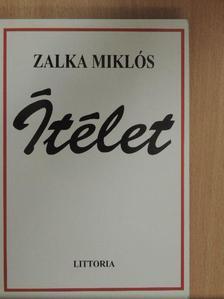 Zalka Miklós - Ítélet [antikvár]