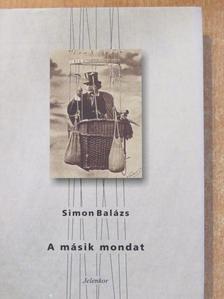 Simon Balázs - A másik mondat [antikvár]