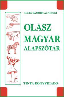 Ágnes Bánhidi Agnesoni - Olasz-magyar alapszótár