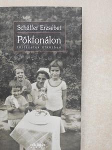 Schäffer Erzsébet - Pókfonálon [antikvár]