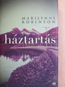 Marilynne Robinson - Háztartás [antikvár]