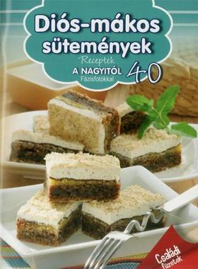 Diós-mákos - Receptek a Nagyitól 40.