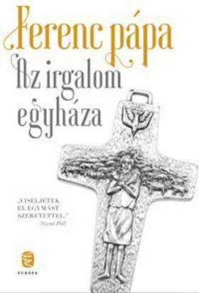 Ferenc pápa - Az irgalom egyháza [antikvár]