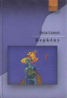 Deák László - Repkény [antikvár]