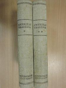 Theodore Dreiser - Amerikai tragédia I-II. [antikvár]