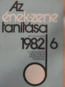 Bárdos Lajos - Az ének-zene tanítása 1982/6. [antikvár]