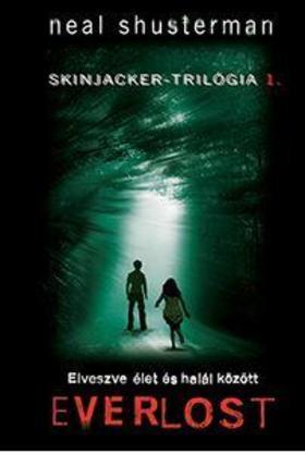 Neal Shusterman - Everlost - Elveszve élet és halál közt