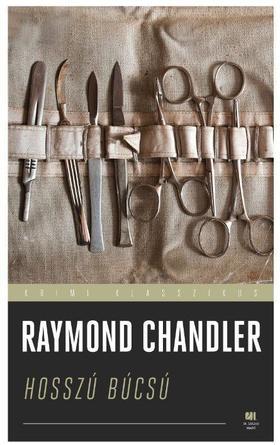 Raymond Chandler - Hosszú búcsú