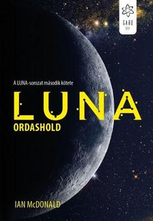 Ian McDonald - Luna - Ordashold