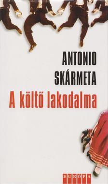 Antonio Skármeta - A költő lakodalma [antikvár]