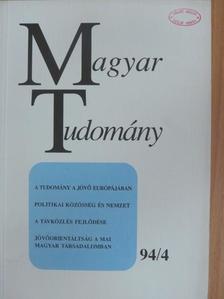 A. Anzerbacher - Magyar Tudomány 1994. április [antikvár]