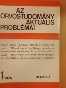 Angeli István - Az orvostudomány aktuális problémái 1974/1 [antikvár]