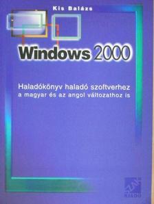 Kis Balázs - Windows 2000 [antikvár]