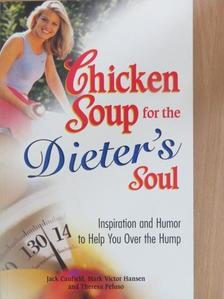 Jack Canfield - Chicken Soup for the Dieter's Soul [antikvár]