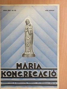 Báró Kray István - Mária Kongregáció 1933. június [antikvár]