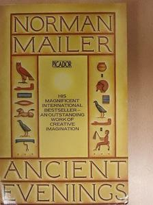 Norman Mailer - Ancient Evenings [antikvár]