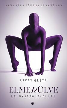 Árvay Gréta - Elmerülve (A Mystique-Club) [eKönyv: epub, mobi]