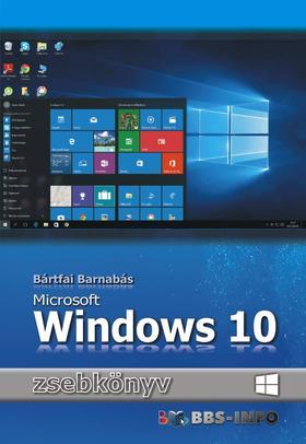 BÁRTFAI BARNABÁS - Windows 10 zsebkönyv