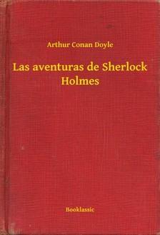 Arthur Conan Doyle - Las aventuras de Sherlock Holmes [eKönyv: epub, mobi]