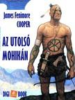 James Fenimore Cooper - Az utolsó mohikán [eKönyv: epub, mobi]
