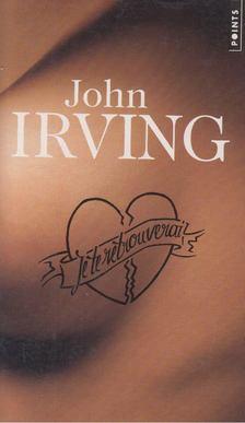 John Irving - Je te retrouverai [antikvár]