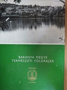 Boros István - Baranya megye természeti földrajza [antikvár]