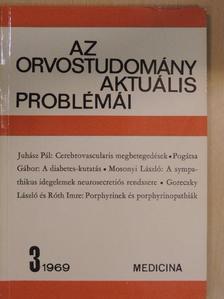 Goreczky László - Az orvostudomány aktuális problémái 1969/3. [antikvár]