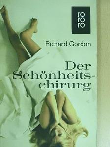 Richard Gordon - Der Schönheitschirurg [antikvár]