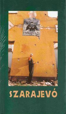 Csejdy András - Szarajevó-Egy antológia [antikvár]