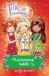 Rosie Banks - Titkos Királyság - Karácsonyi Balett (különkiadás)