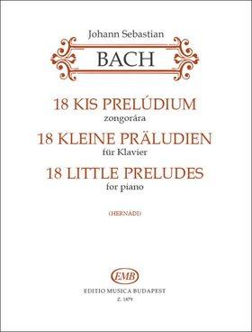 J. S. Bach - 18 KIS PRELÚDIUM ZONGORÁRA (HERNÁDI)