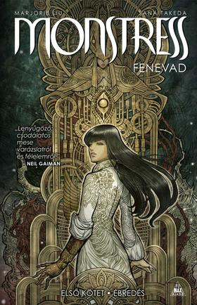 Szöveg: Marjorie Liu  Illusztráció: Sana Takeda - Monstress - Fenevad