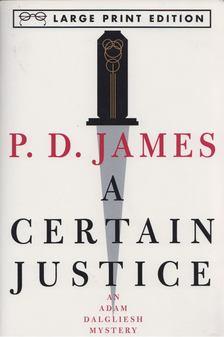 JAMES, P.D. - A Certain Justice [antikvár]