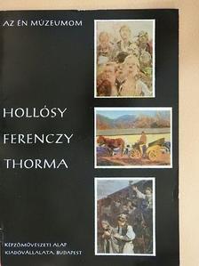 Nagy Ildikó - Hollósy, Ferenczy, Thorma [antikvár]